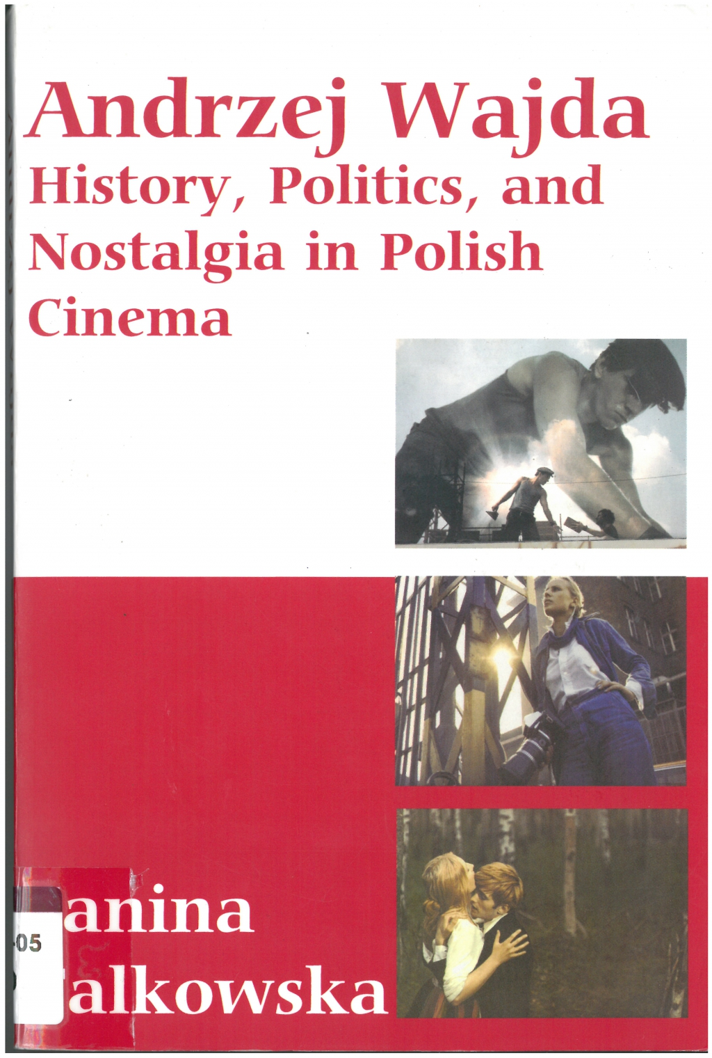 Falkowska, Janina. Andrzej Wajda: history, politics, and nostalgia in Polish cinema.  New York : Berghahn Books, 2007 - viii, 340 p. ISBN 9781845455088